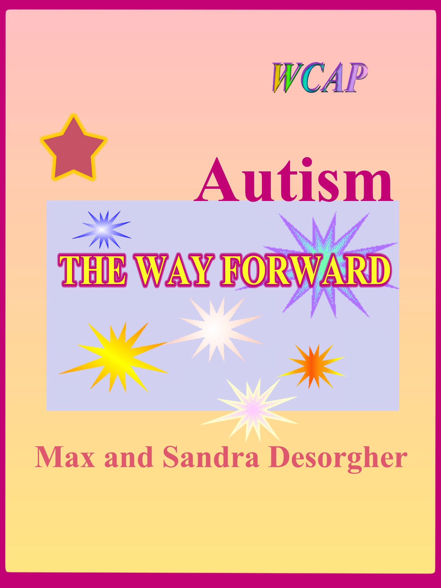 Autism - The Way Forward